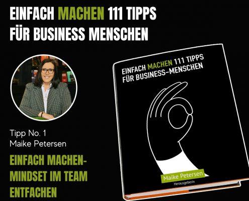 EINFACH MACHEN Tipp No. 1 | Maike Petersen – Einfach Machen-Mindset im Team entfachen