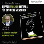 EINFACH MACHEN Tipp No. 10 | Lutz Krauß - Es einfach machen – UI/UX und Agile