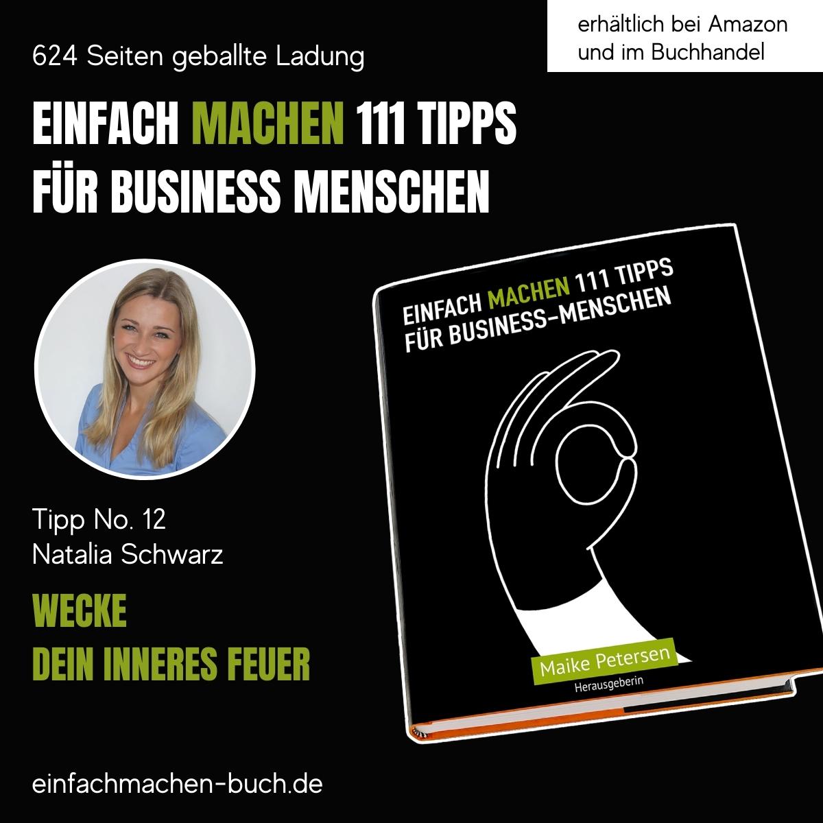 EINFACH MACHEN 111 TIPPS FÜR BUSINESS-MENSCHEN   Tipp No. 12 Natalie Schwarz