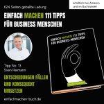 EINFACH MACHEN 111 TIPPS FÜR BUSINESS-MENSCHEN | Tipp No. 13 Sven Reimann