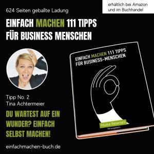EINFACH MACHEN Tipp No. 2 | Tina Achtermeier - Du wartest auf ein Wunder? Einfach selbst machen