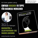 EINFACH MACHEN 111 TIPPS FÜR BUSINESS-MENSCHEN | Tipp No. 25 Christine van Tübbergen
