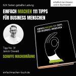 EINFACH MACHEN 111 TIPPS FÜR BUSINESS-MENSCHEN | Tipp No. 31 Janick Oswald