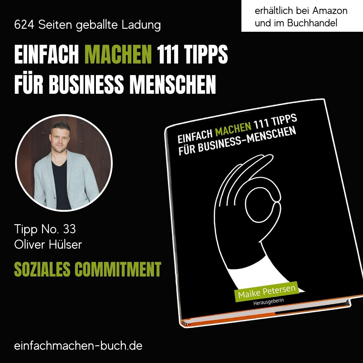 EINFACH MACHEN 111 TIPPS FÜR BUSINESS-MENSCHEN | Tipp No. 33 Oliver Hülser