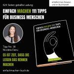 EINFACH MACHEN 111 TIPPS FÜR BUSINESS-MENSCHEN | Tipp No. 38 Nicoleta Danu