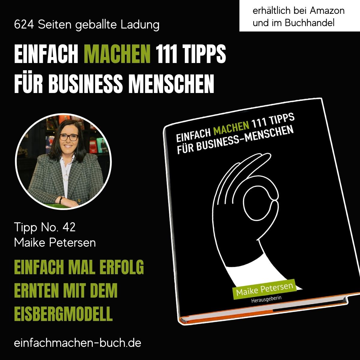 EINFACH MACHEN 111 TIPPS FÜR BUSINESS-MENSCHEN   Tipp No. 42 Maike Petersen