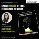 EINFACH MACHEN Tipp No. 8 | Christina Richter - Bleib einfach deinem Thema treu