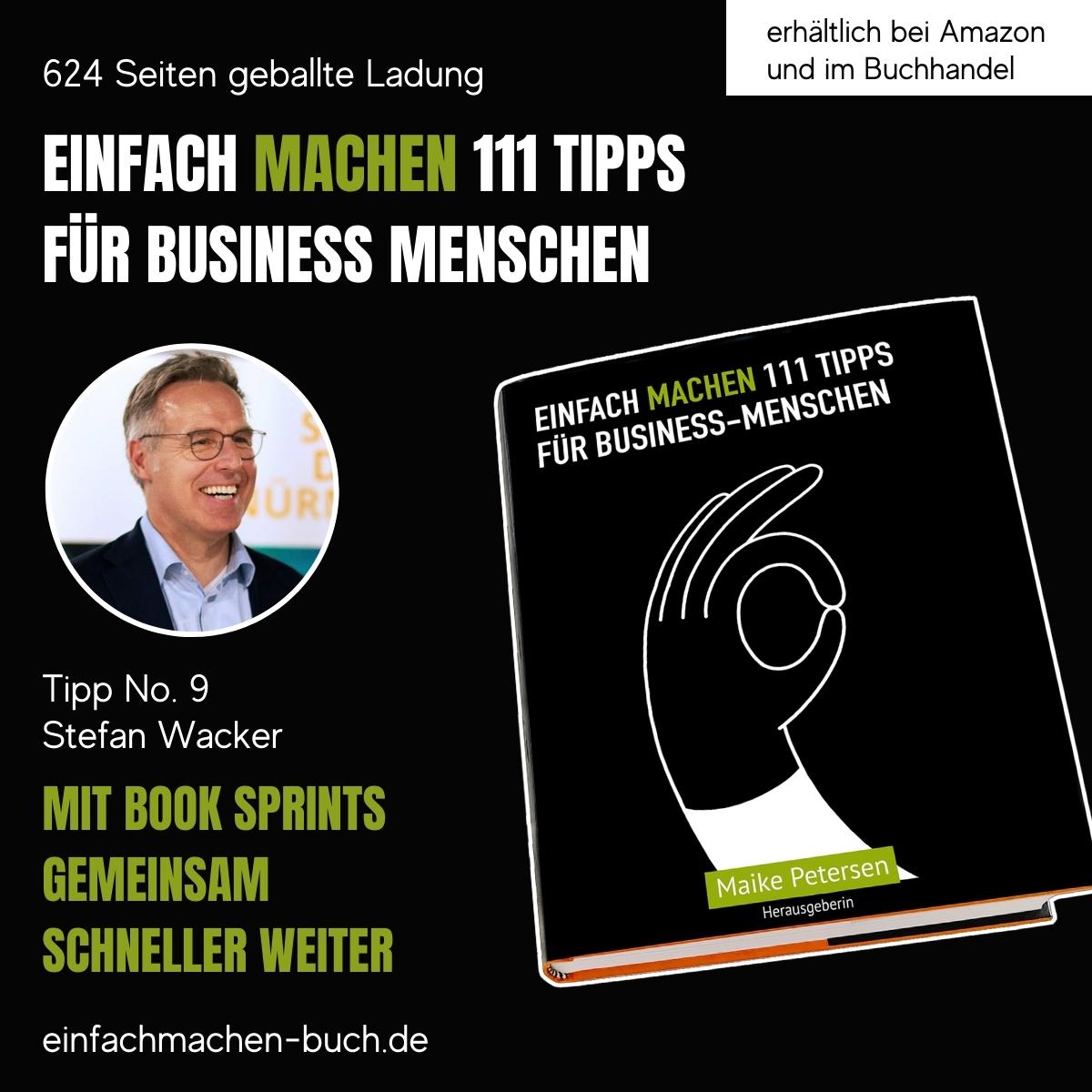 EINFACH MACHEN Tipp No. 9 | Stepfan Wacker - Mit Book Sprints gemeinsam schneller weiter